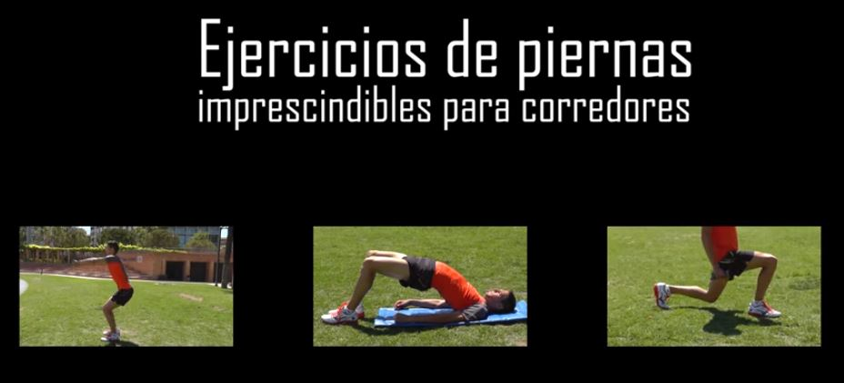 ejercicios de piernas imprescindibles para corredores